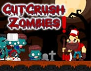Cut Crush Zombies